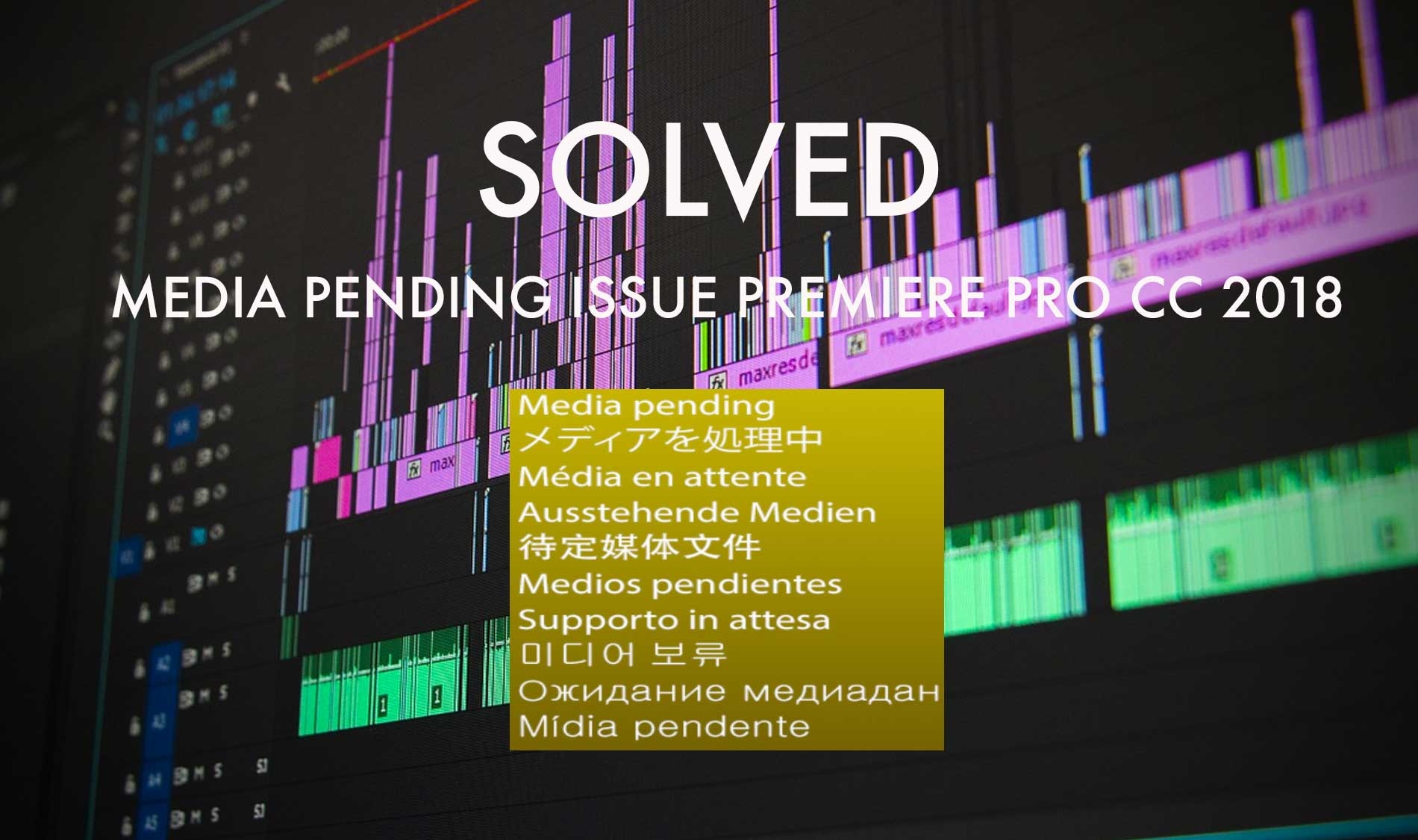 Premiere-Pro-CC-2018-Media-Pending-featured-Forever-Enable-Dont-work-Either